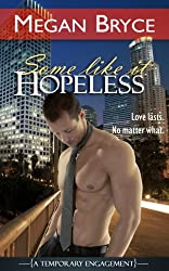 Some Like It Hopeless (A Temporary Engagement Book 4) (English Edition)