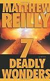 7 Deadly Wonders: A Novel