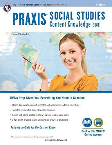 Praxis Social Studies Content Knowledge (5081): Book + Online (PRAXIS Teacher Certification Test Prep)