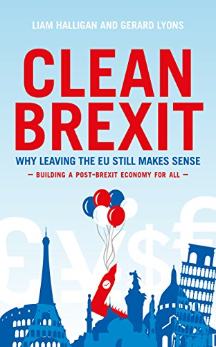 Clean brexit kindle edition by liam halligan gerard lyons clean brexit by halligan liam lyons gerard fandeluxe Image collections