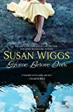 Home Before Dark, Susan Wiggs, 0778312488