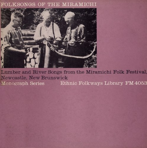 Folksongs of Miramichi / Various