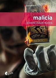 Malicia par Leandro Avalos Blacha