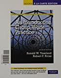 An Introduction to Group Work Practice, Toseland, Ronald W. and Rivas, Robert F., 0205004156