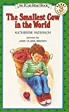 The Smallest Cow in the World, Katherine Paterson, 0064441644