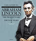 Image of Abraham Lincoln: The Illustrated Edition: The Prairie Years and The War Years (The Illustrated Editions)