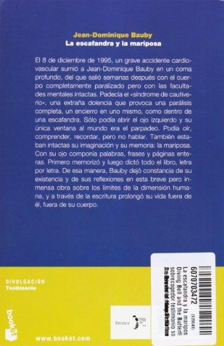 La escafandra y la mariposa / The Diving Bell and the Butterfly: Un sobrecogedor testimonio sobre los limites de la naturaleza humana / An ... the Limits of Human Nature (Spanish Edition)