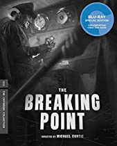 THE BREAKING POINT (THE CRITERION COLLECTION) [BLU-RAY]  DIRECTED