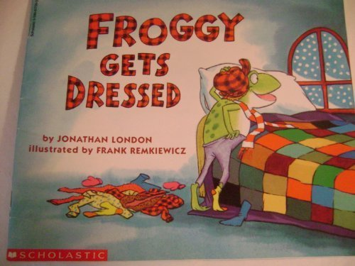 [Froggy Gets Dressed] (Froggy Collection)