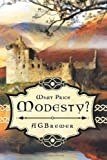 What Price Modesty?, Agbrewer, 1625161328