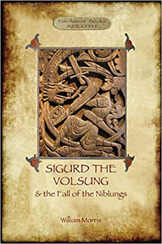 The Story of Sigurd the Volsung and the Fall of the Niblungs (Aziloth  Books) | Amazon.com.br