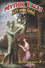 Mythic Tales: City of the Gods 2 (Volume 2) Paperback