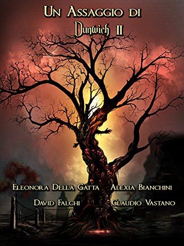 Un Assaggio di Dunwich 2 (Italian Edition)