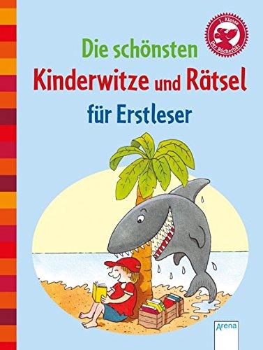 Die schönsten Kinderwitze und Rätsel für Erstleser: Der Bücherbär: Kleine Geschichten (Sammelband)