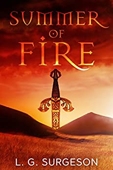 Summer of Fire (The Black River Chronicles Book 1) by [Surgeson, L.G.]