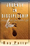Journey in Discipleship, Ray Petty, 0984095551