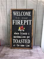Welcome to our fire pit sign Outdoor sign Camping Sign