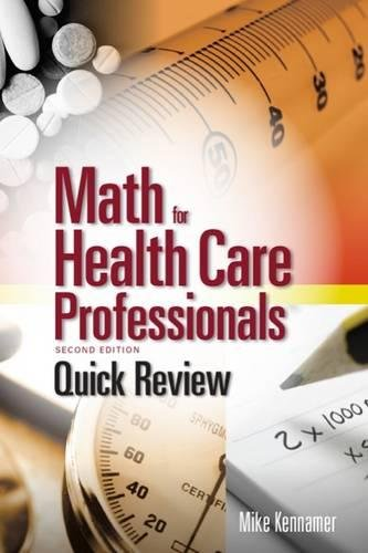 Quick Review: Math for Health Care