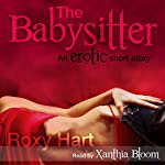 The Babysitter: An Erotic Story | Roxy Hart