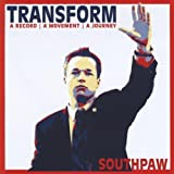 Transform by Southpaw (2010-05-18)