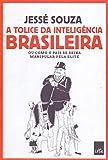 capa de A Tolice da Inteligência Brasileira