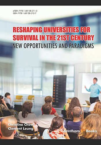 Reshaping Universities for Survival in the 21st Century