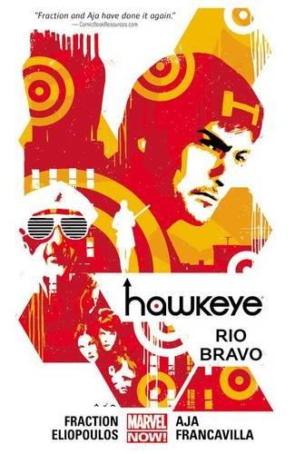 Hawkeye Volume 4: Rio Bravo (Marvel Now)