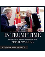 In Trump Time: A Journal of Americas Plague Year
