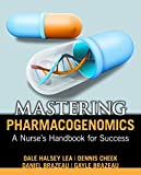 Mastering Pharmacogenomics 1st Edition