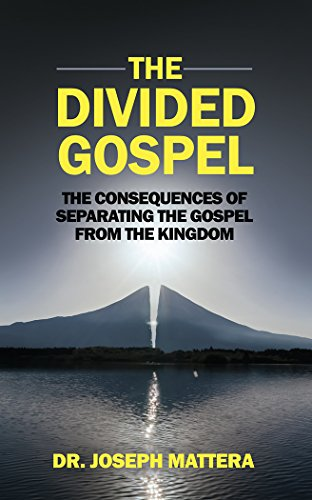 The divided gospel the consequences of separating the gospel from the divided gospel the consequences of separating the gospel from the kingdom by mattera fandeluxe Choice Image