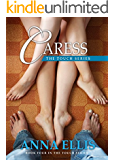 Caress: Book Four in the Touch series (Touch. An Unconventional Love Story)