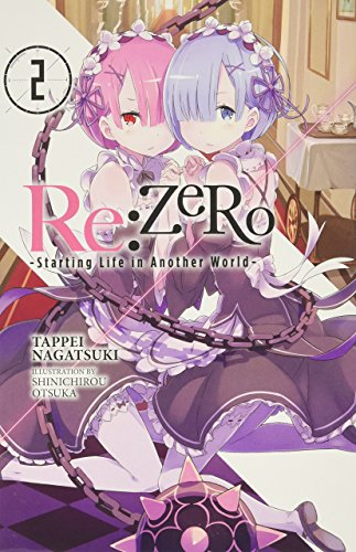 Re:ZERO, Vol. 2 - light novel (Re:ZERO -Starting Life in Another World-)