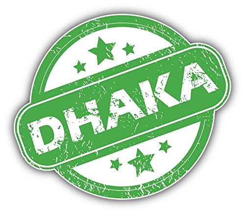 Dhaka City Bangladesh Grunge Rubber Stamp Vinyl Decal Bumper Sticker 5'' X 4''