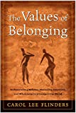 The Values of Belonging, Carol L. Flinders, 0062517368