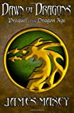 Dawn of Dragons, James Maxey, 1489529748