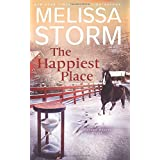 The Happiest Place: A Page-Turning Tale of Mystery, Adventure & Love