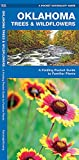 Oklahoma Trees and Wildflowers : An Introduction to Familiar Species (Pocket Naturalist - Waterford Press) (A Pocket Naturalist Guide)