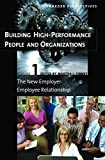 img - for Building High-Performance People and Organizations [3 volumes] (Praeger Perspectives) (2008-06-30) book / textbook / text book