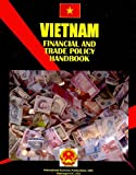 Vietnam Financial and Trade Policy Handbook