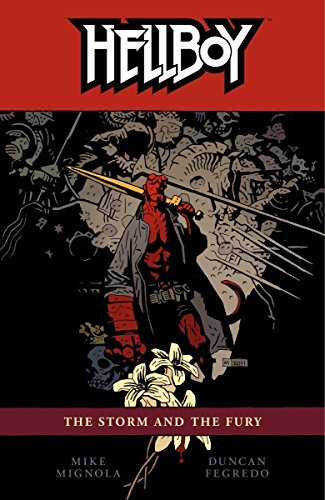 Hellboy, Vol. 12: The Storm and The Fury (Hellboy Volume 12 The Storm And The Fury)