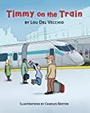 img - for Timmy on the Train book / textbook / text book