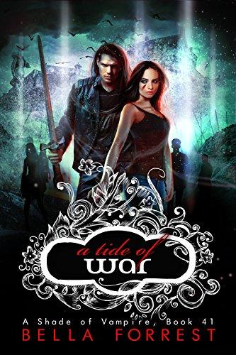 A Shade of Vampire 41: A Tide of War