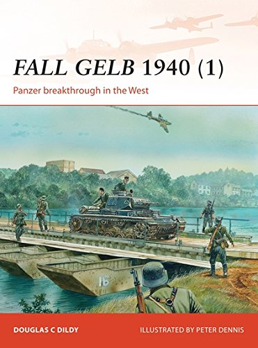 Download Fall Gelb 1940 (1): Panzer breakthrough in the West (Campaign) pdf epub