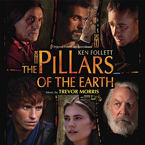 The Pillars Of The Earth (Orig...