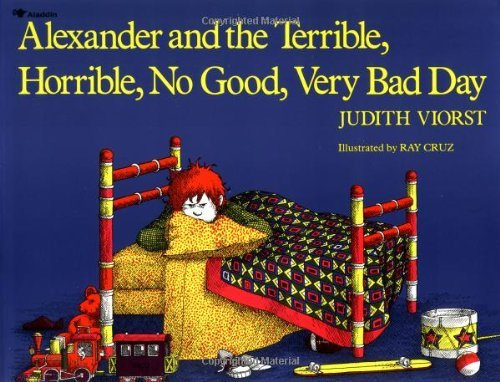 By Judith Viorst Alexander and the Terrible, Horrible, No Good, Very Bad Day [Paperback] (Alexander And The Horrible Very Bad Day)