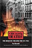 Front cover for the book Chicago Death Trap: The Iroquois Theatre Fire of 1903 by Nat Brandt