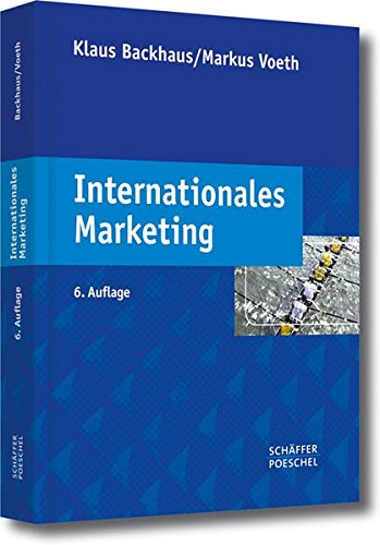 Internationales Marketing Gebundenes Buch – 10. Dezember 2010 Klaus Backhaus Markus Voeth Victoria Bertels Anna Nikula
