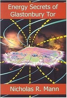 Book Energy Secrets of Glastonbury Tor by Mann, Nicholas R [Green Magic,2004] (Paperback)