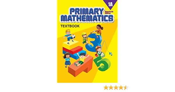 Primary Mathematics 1A, Textbook, Standards Edition: Singapore ...