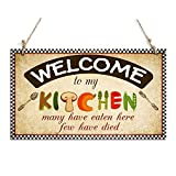 Funny Welcome Sign Welcome To My Kitchen Decorative Plaque (10'' x 6'')